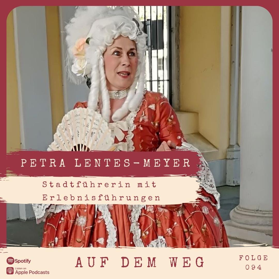 #94 Petra Lentes-Meyer I Auf dem Weg als Stadtführerin mit Erlebnisführungen