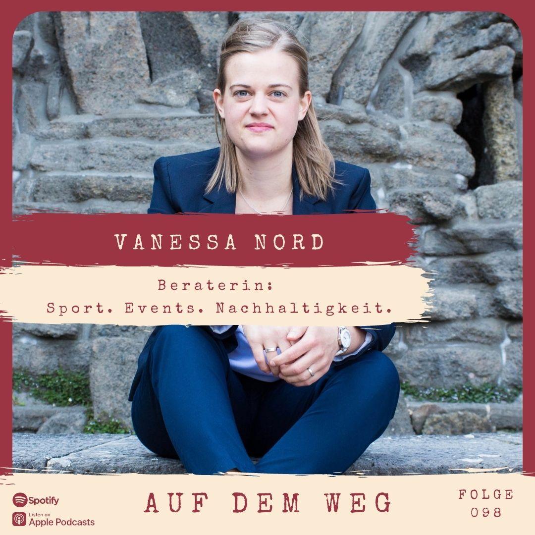 #98 Vanessa Nord – Beraterin: Sport. Events. Nachhaltigkeit I Auf dem nachhaltigen Weg im Sportbusiness